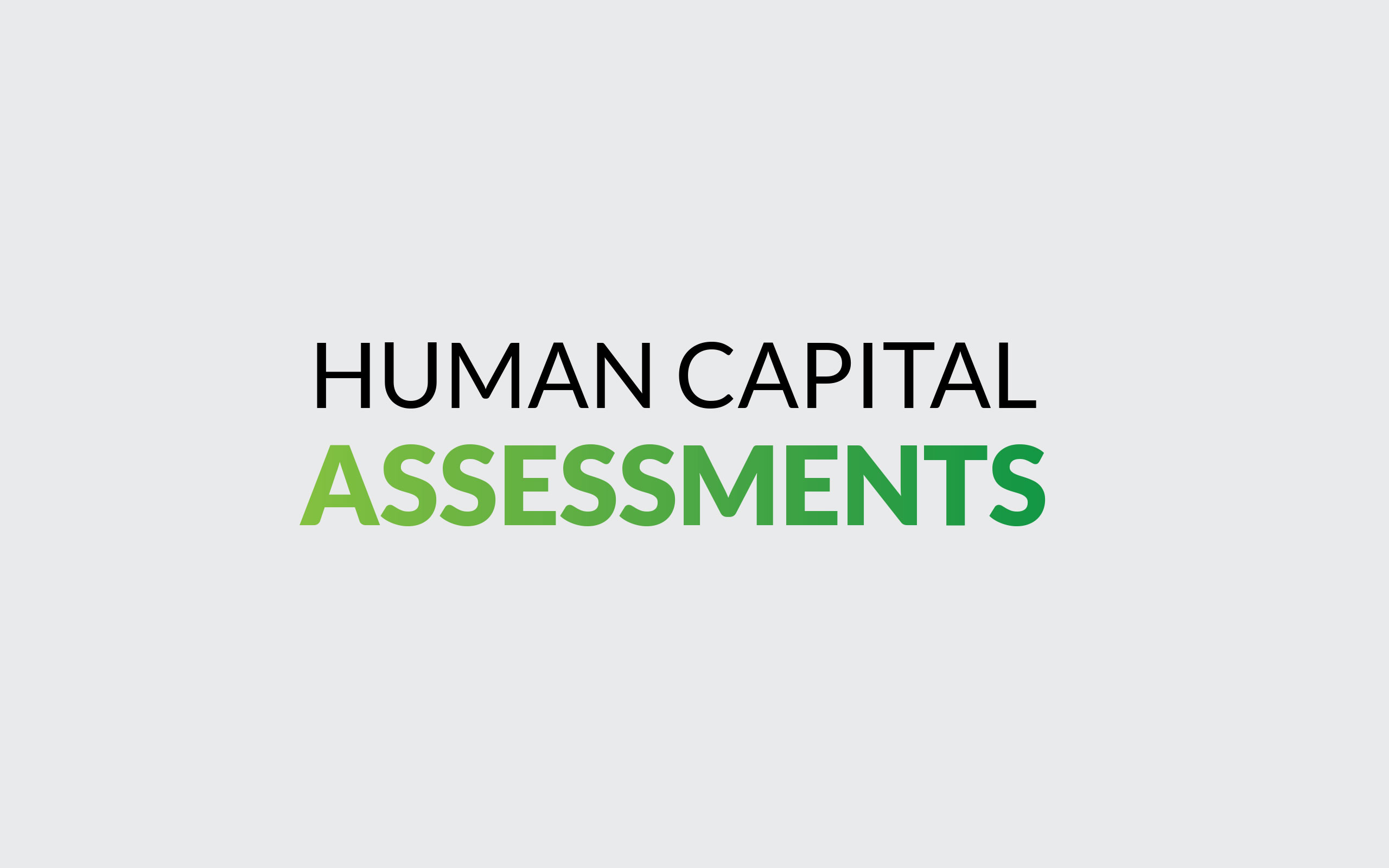 Human Capital Assessments