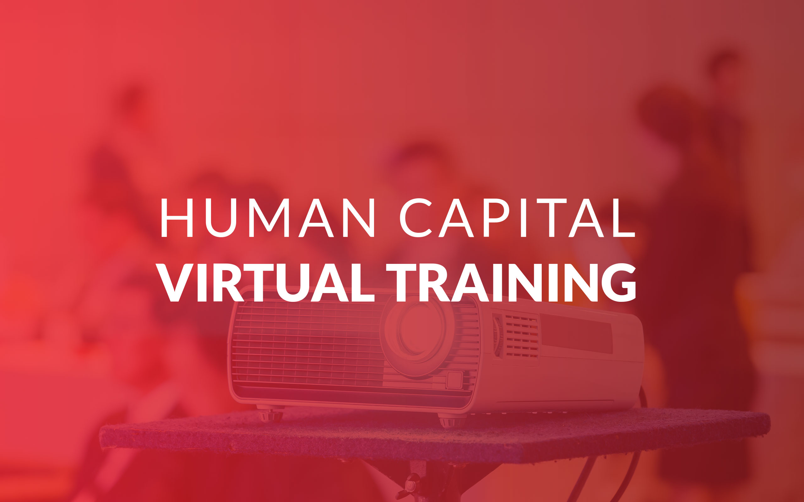 Human Capital Virtual Training